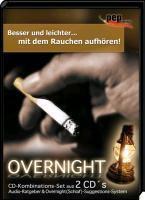 Besser und leichter . . . mit dem Rauchen aufhören! (Overnight-Suggestions-System) 2 Audio-CDs, Markus Neumann