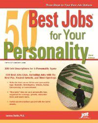 Best Jobs: 50 Best Jobs for Your Personality, 3E, Laurence Shatkin