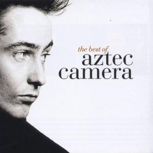 Best Of, Aztec Camera