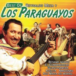 Best Of, Reynaldo Y Los Paraguayos Meza