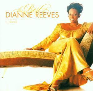 Best Of, Dianne Reeves