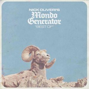 Best Of, Nick Oliveri's Mondo Generator