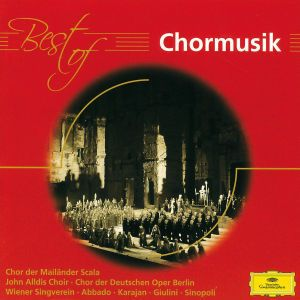 Best of Chormusik, Karajan, Sinopoli, Richter