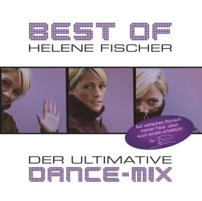 Best Of - Der ultimative Dance-Mix, Helene Fischer