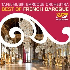 Best Of French Baroque, Lamon, Taurins, Tafelmusik Baroque O.& Chamb.Choir