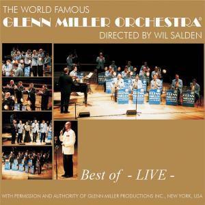 Best Of Glenn Miller - Live, Glenn Orchestra Miller