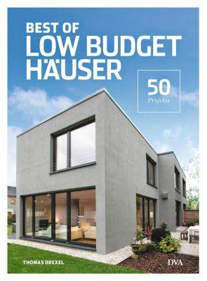 Best of Low Budget Häuser - Thomas Drexel  