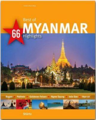 Best of MYANMAR - 66 Highlights, Mario Weigt
