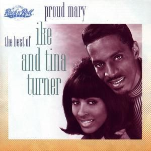 Best Of / Proud Mary, Ike Turner, Tina Turner