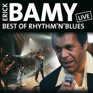 Best Of Rhythm'N'Blues-Live, Erick Bamy