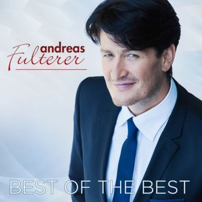 Best Of The Best (inkl. 4 Bonustitel), Andreas Fulterer