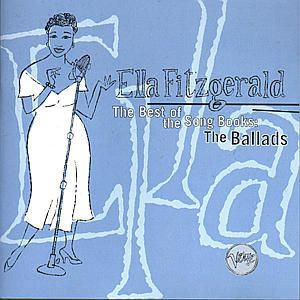 Best Of The Songbooks (Ballads), Ella Fitzgerald