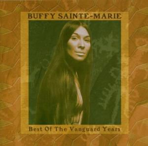 Best Of The Vanguard Years, Buffy Sainte-Marie