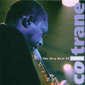 Best Of,Very, John Coltrane