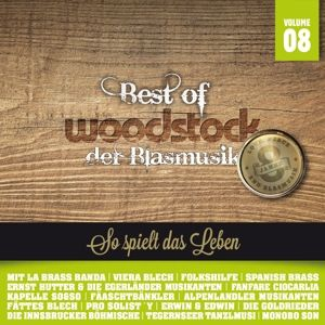 Best Of Woodstock Der Blasmusik, Diverse Interpreten
