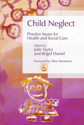 Best Practice in Working with Children: Child Neglect