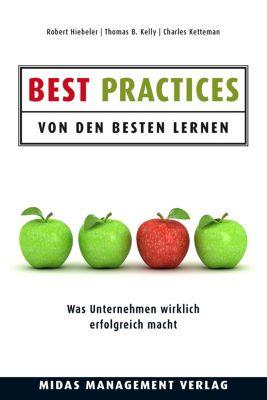 Best Practices - Von den Besten lernen, Robert Hiebeler, Thomas B. Kelly, Charles Ketteman