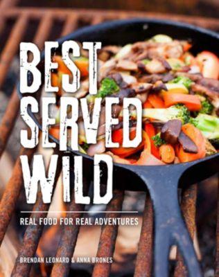 Best Served Wild, Anna Brones, Brendan Leonard