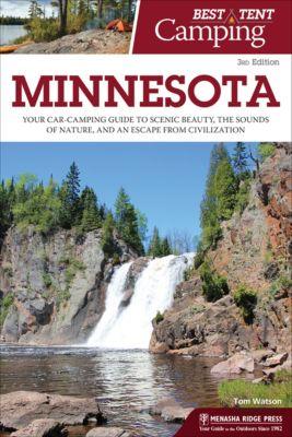 Best Tent Camping: Best Tent Camping: Minnesota, Tom Watson