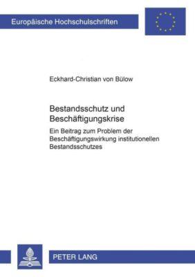 Bestandsschutz und Beschäftigungskrise, Eckhard-Christian von Bülow