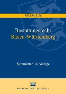 Bestattungsrecht Baden-Württemberg, Dietmar Ruf, Martin Uhl