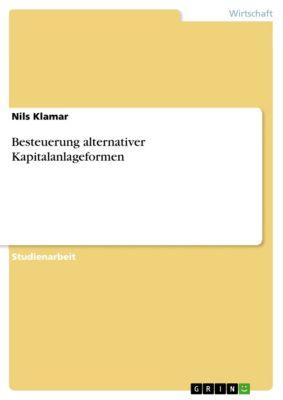 Besteuerung alternativer Kapitalanlageformen, Nils Klamar