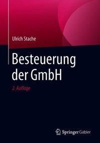 Besteuerung der GmbH, Ulrich Stache