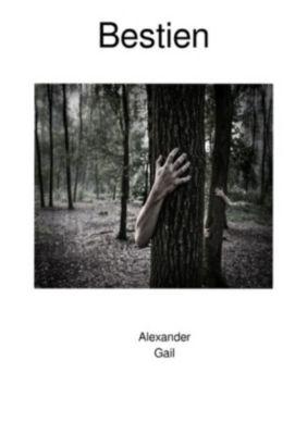 Bestien, Alexander Gail
