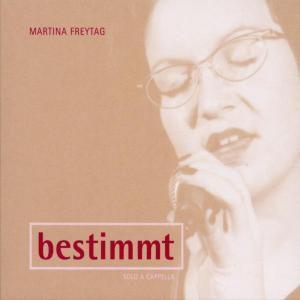 Bestimmt, Martina Freytag
