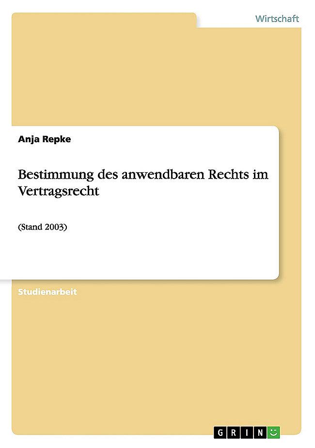 Bestimmung Des Anwendbaren Rechts Im Vertragsrecht Buch Kaufen