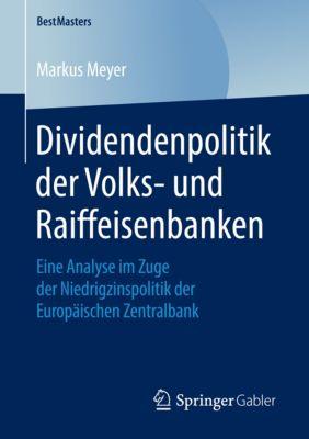 BestMasters: Dividendenpolitik der Volks- und Raiffeisenbanken, Markus Meyer