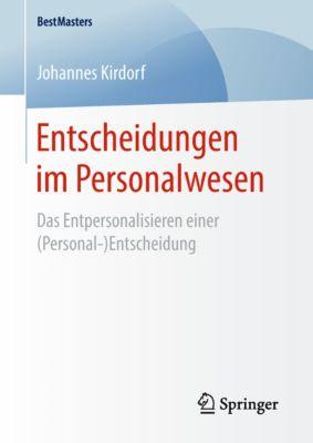 BestMasters: Entscheidungen im Personalwesen, Johannes Kirdorf