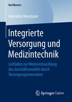 BestMasters: Integrierte Versorgung und Medizintechnik, Henriette Neumeyer