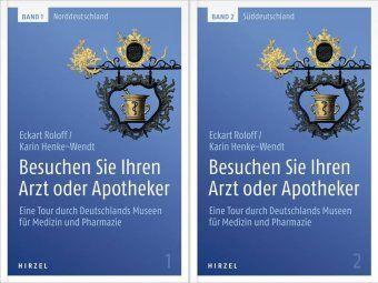 Besuchen Sie Ihren Arzt oder Apotheker, 2 Bände, Eckart Klaus Roloff, Karin Henke-Wendt