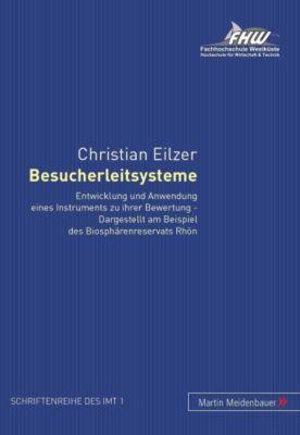 Besucherleitsysteme, Christian Eilzer