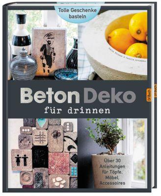 Beton - Deko für drinnen, Camilla Arvidsson, Malia Nilsson