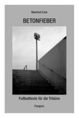 Betonfieber - Manfred Fock |