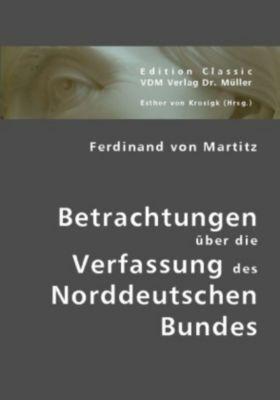 Betrachtungen über die Verfassung des Norddeutschen Bundes, Ferdinand von Martitz