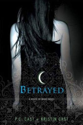 Betrayed, P. C. Cast, Kristin Cast