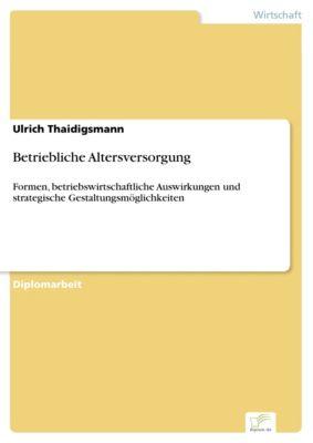 Betriebliche Altersversorgung, Ulrich Thaidigsmann