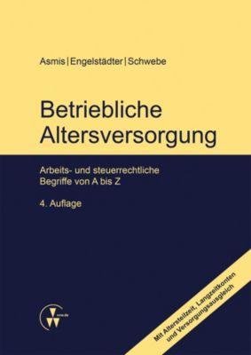Betriebliche Altersversorgung, Heide Engelstädter, Helmut Asmis, Ingela Schwebe