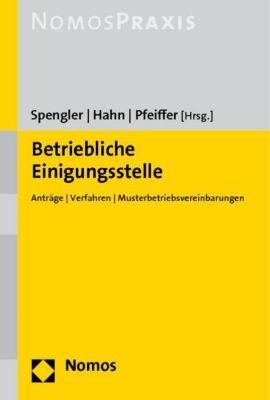 Betriebliche Einigungsstelle, Stefan Fiebig, Gerhard Pfeiffer, Bernd Spengler
