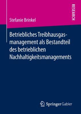 Betriebliches Treibhausgasmanagement als Bestandteil des betrieblichen Nachhaltigkeitsmanagements, Stefanie Brinkel