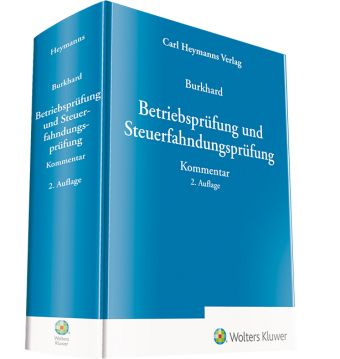 Betriebsprüfung und Steuerfahndungsprüfung, Kommentar - Jörg Burkhard pdf epub