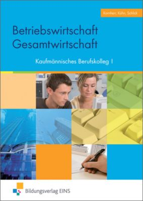 Betriebswirtschaft/Gesamtwirtschaft, Kaufmännisches Berufskolleg I, Thomas Kornherr, Gerhard Kühn, Helmut Schlick