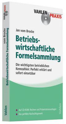 Betriebswirtschaftliche Formelsammlung, m. CD-ROM, Jan Vom Brocke