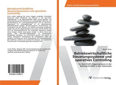 Betriebswirtschaftliche Steuerungssysteme und operatives Controlling - Nicole Pfeifer |