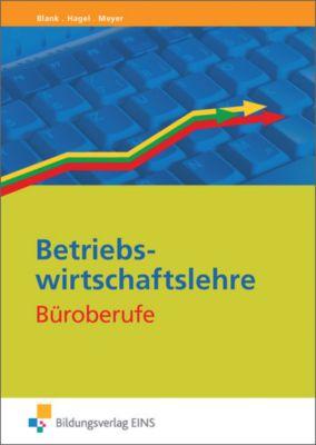 Betriebswirtschaftslehre Büroberufe, Andreas Blank, Heinz Hagel, Helge Meyer
