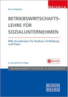 Betriebswirtschaftslehre für Sozialunternehmen, Klaus Schellberg