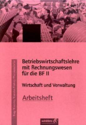 Betriebswirtschaftslehre mit Rechnungswesen für die BF II, Arbeitsheft, Ausgabe Rheinland-Pfalz